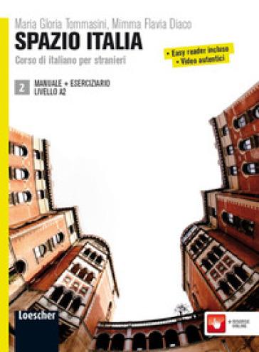 Spazio Italia. Corso di italiano per stranieri. Manuale. Con eserciziario. Con CD-ROM. 2. - Flavia Mimma Diaco |