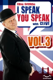 I Speak You Speak with Clive Vol.3