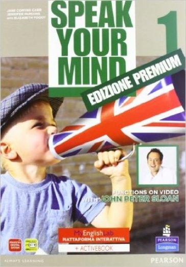 Speak your mind. My english laboratory. Student book-Workbook-Activity book. Con CD Audio. Con CD-ROM. 1.