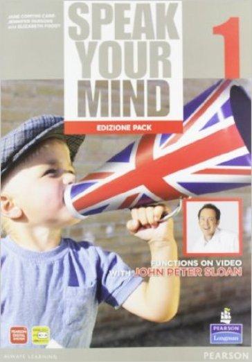 Speak your mind. Student's book-Workbook. Per le Scuole superiori. Con espansione online. 1. - Carr  