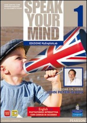 Speak your mind. Student's book-Workbook-MyEnglishLab. Per le Scuole superiori. Con CD Audio. Con espansione online. 1. - Carr |