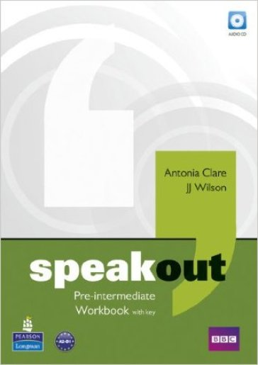 Speakout. Pre-intermediate. Workbook-Key. Per le Scuole superiori. Con CD-ROM