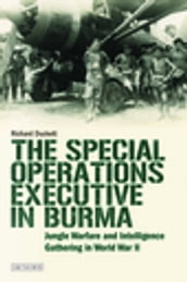 Special Operations Executive (SOE) in Burma, The