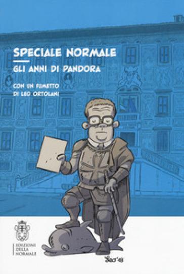 Speciale Normale. Gli anni di Pandora -  pdf epub