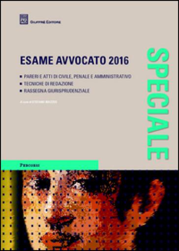 Speciale esame avvocato 2016 - Stefano Mazzeo | Thecosgala.com