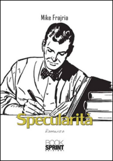 Specularità - Mike Frajria | Kritjur.org