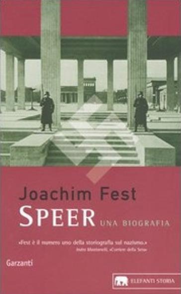 Speer. Una biografia - Joachim C. Fest | Rochesterscifianimecon.com