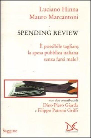 Spending review. E possibile tagliare la spesa pubblica senza farsi male? - Luciano Hinna | Thecosgala.com