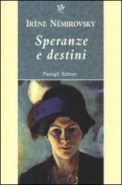 Speranze e destini