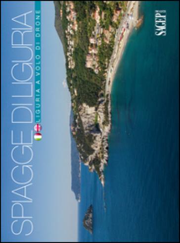 Spiagge di Liguria. Ediz. italiana e inglese - Jacopo Baccani |