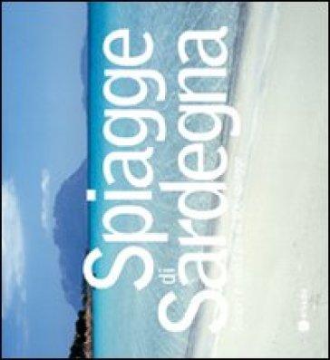 Spiagge in Sardegna. Oltre 400 spiagge da scoprire e visitare