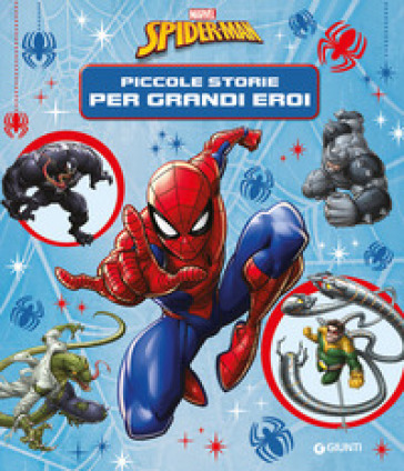 Spiderman. Piccole storie per diventare grandi