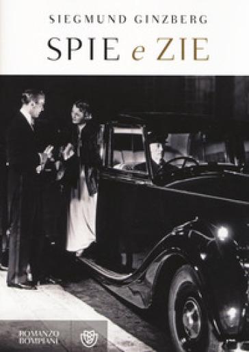 Spie e zie - Siegmund Ginzberg |