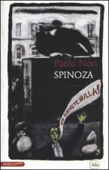 Spinoza - Paolo Nori |
