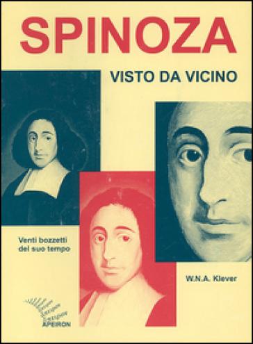 Spinoza visto da vicino - W. N. Klever |