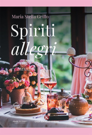 Spiriti allegri - Maria Stella Grillo |