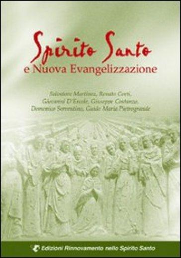 Spirito Santo e nuova evangelizzazione