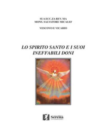 Lo Spirito Santo e i suoi ineffabili doni - Salvatore Micalef   Kritjur.org