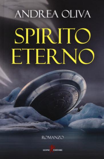 Spirito eterno - Andrea Oliva |