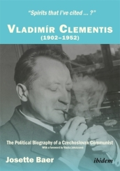 Spirits That I ve Cited...?  Vladimir Clementis (1902-1952)