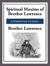 Spiritual Maxims of Brother Lawrence