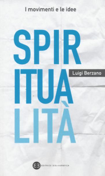 Spiritualità - Luigi Berzano | Rochesterscifianimecon.com