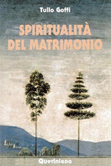Spiritualità del matrimonio - Tullo Goffi | Kritjur.org