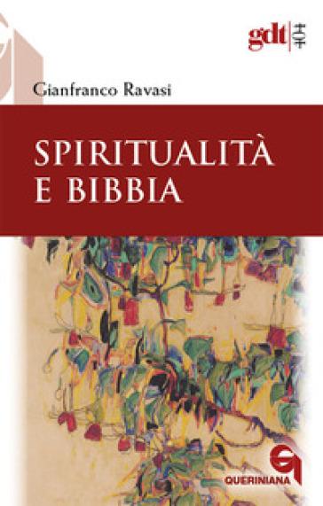 Spiritualità e Bibbia - Gianfranco Ravasi pdf epub