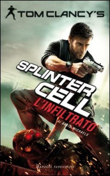 Splinter Cell. L'infiltrato
