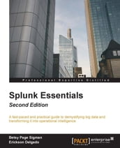 Splunk Essentials - Second Edition