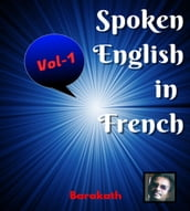 Spoken English in French Vol 1