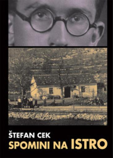 Spomini na Istro - Stefan Cek |