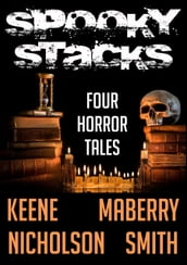 Spooky Stacks: Four Horror Tales