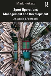 Sport Operations Management and Development