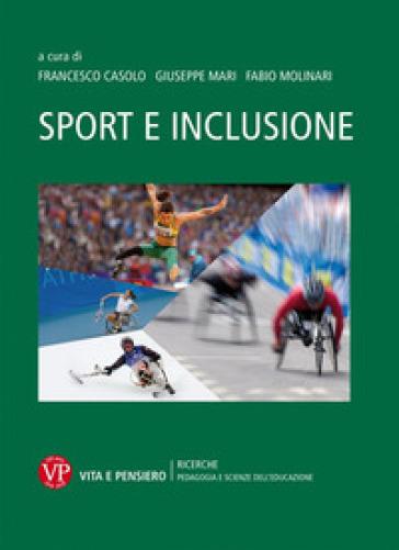Sport e inclusione - F. Casolo | Thecosgala.com
