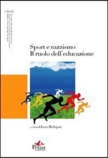 Sport e razzismo. Il ruolo dell'educazione - L. Refrigeri |