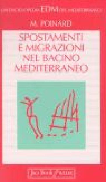 Spostamenti e migrazioni nel bacino mediterraneo - Michel Poinard   Kritjur.org