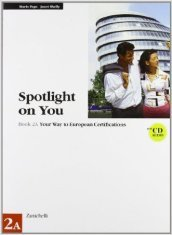 Spotlight on you vol. 2A. Con CD audio. Per le Scuole superiori