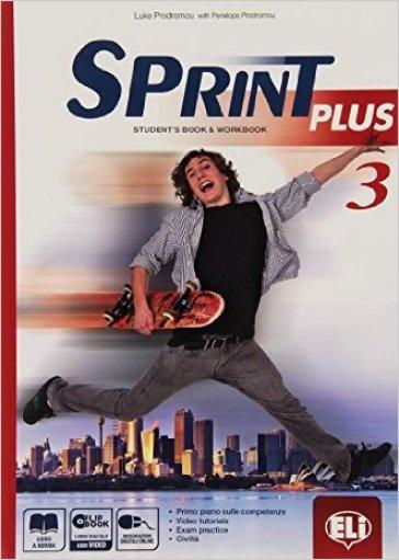 Sprint plus. Per la Scuola media. Con e-book. Con espansione online. 3. - Luke Prodromou |