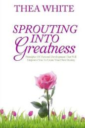 Sprouting Into Greatness