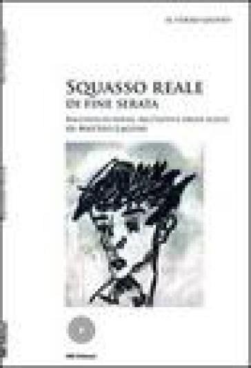 Squasso reale di fine serata - Matteo Laguni  