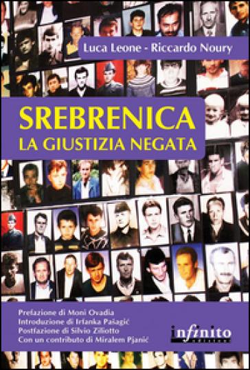 Srebrenica. La giustizia negata - Riccardo Noury  