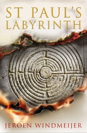 St Paul s Labyrinth: The explosive new thriller perfect for fans of Dan Brown!