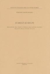 Stabilitas regni. Stabilitas regni Percezione del tempo e durata dell'azione politica nell'età degli Ottoni (Pubb. ist. ital. studi storici in Napoli)