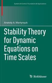 Stability Theory for Dynamic Equations on Time Scales