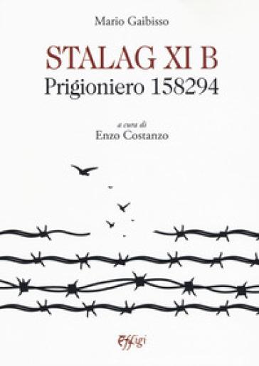 Stalag XI B. Prigioniero 158294 - Mario Gaibisso   Kritjur.org
