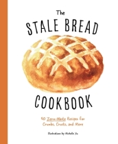 Stale Bread Cookbook,The