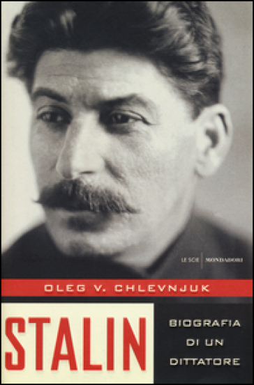Stalin. Biografia di un dittatore. Ediz. illustrata - Oleg V. Chlevnjuk |