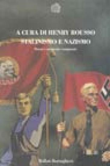 Stalinismo e nazismo. Storia e memoria comparate - S. Vacca |