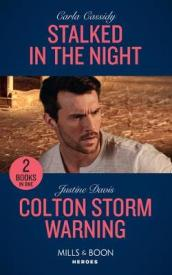 Stalked In The Night / Colton Storm Warning